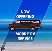 Now Offering Mobile RV Service & Repair in Orange County